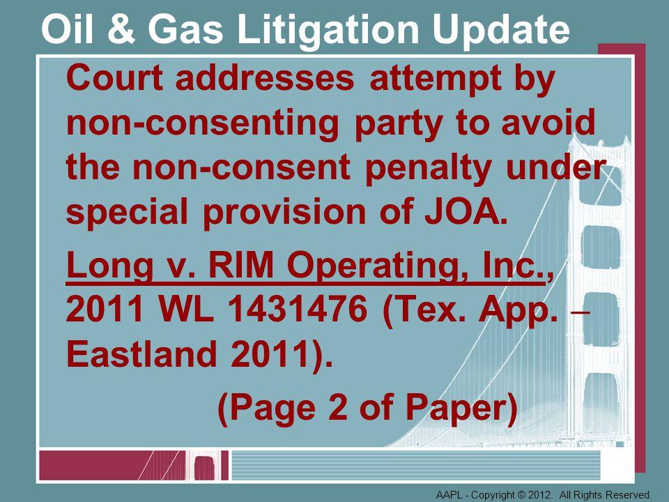 Oil & Gas Litigation Update Article XV.K.