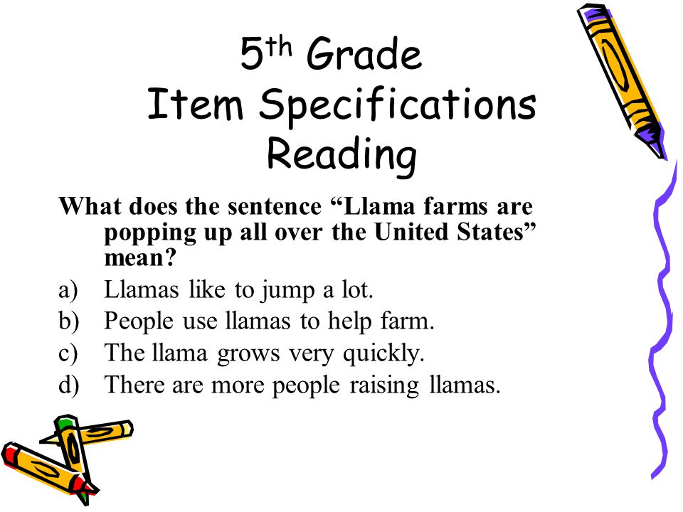 5 th Grade Item Specifications Reading What does the sentence Llama farms are popping up all over the United States mean.