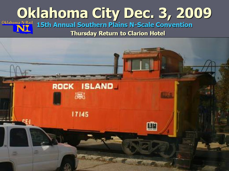 Thursday Return to Clarion Hotel Oklahoma City Dec.