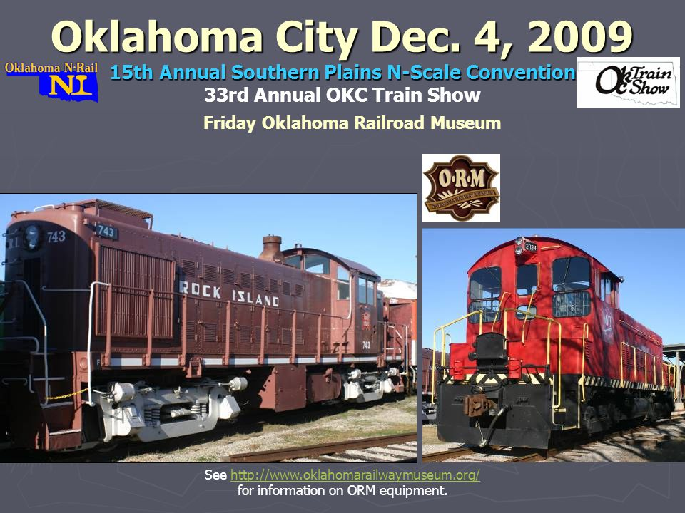 Oklahoma City Dec. 4, 2009 15th Annual Southern Plains N-Scale Convention Oklahoma City Dec.