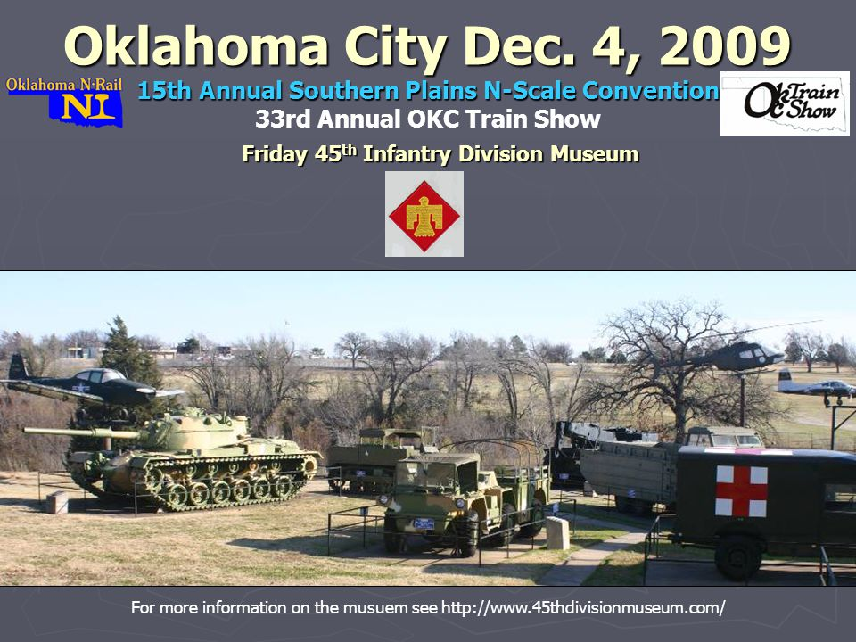 Friday 45 th Infantry Division Museum Oklahoma City Dec.