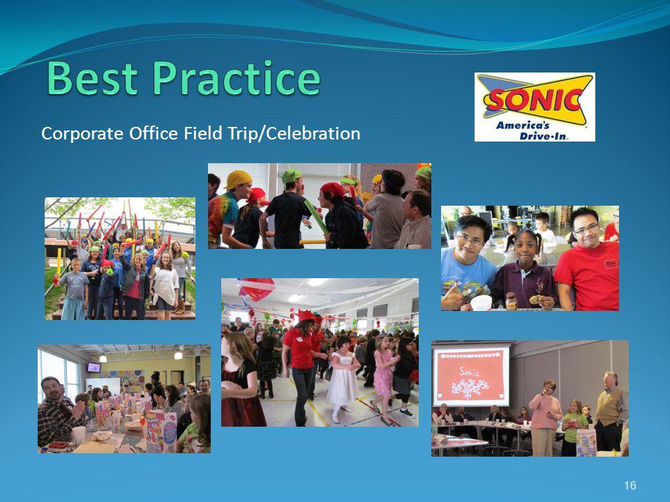 Corporate Office Field Trip/Celebration 16