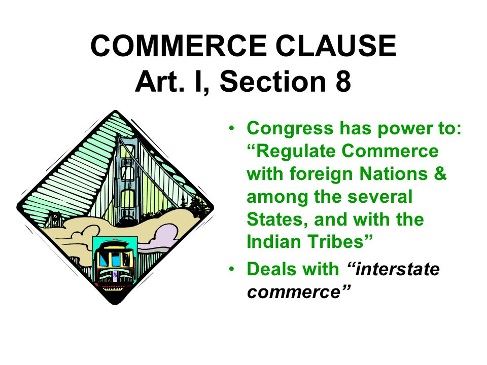 COMMERCE CLAUSE Art.