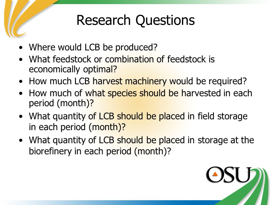 Research Questions Where would LCB be produced.