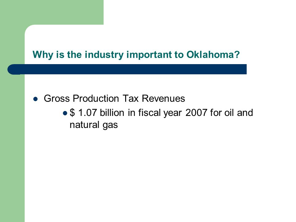 Why is the industry important to Oklahoma.