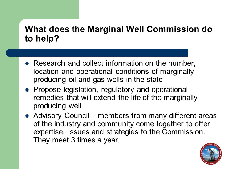 What does the Marginal Well Commission do to help.