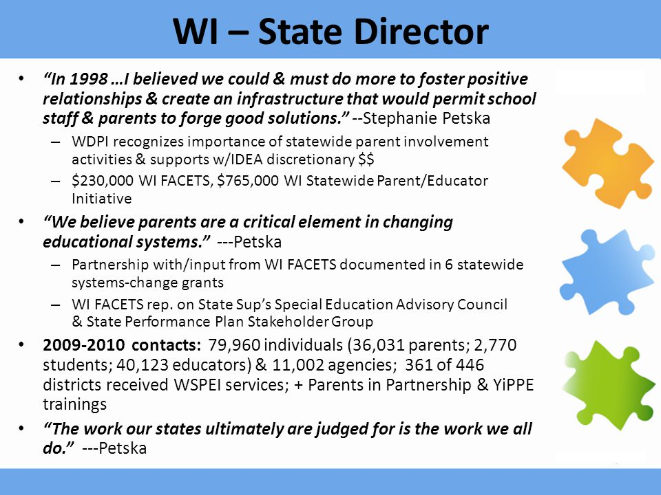 "WI – State Director ""In 1998 …I believed we could & must do more to foster positive relationships & create an infrastructure that would permit school"