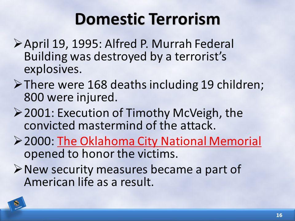 Domestic Terrorism  April 19, 1995: Alfred P.