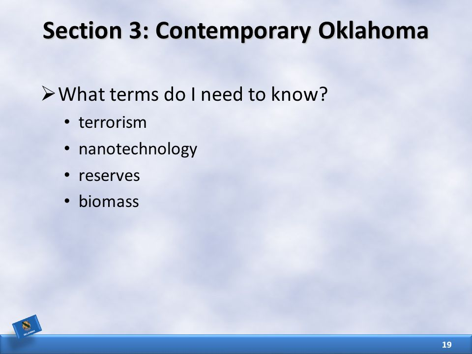 Section 3: Contemporary Oklahoma  What terms do I need to know.