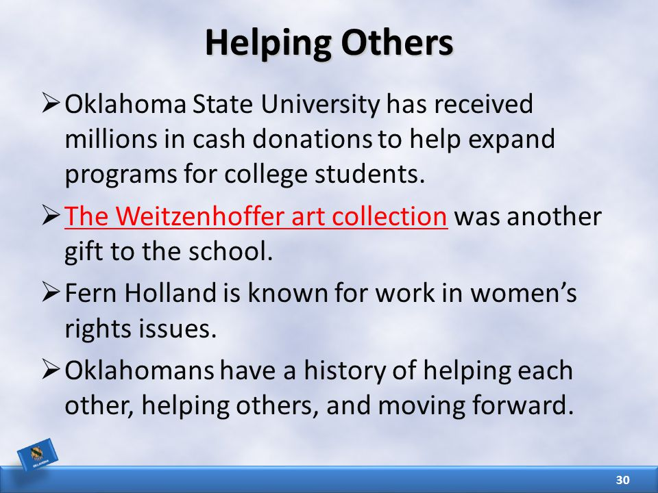 Helping Others  Oklahoma State University has received millions in cash donations to help expand programs for college students.