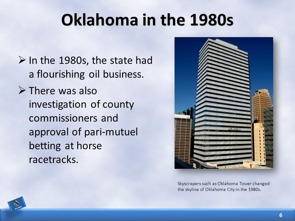  In the 1980s, the state had a flourishing oil business.