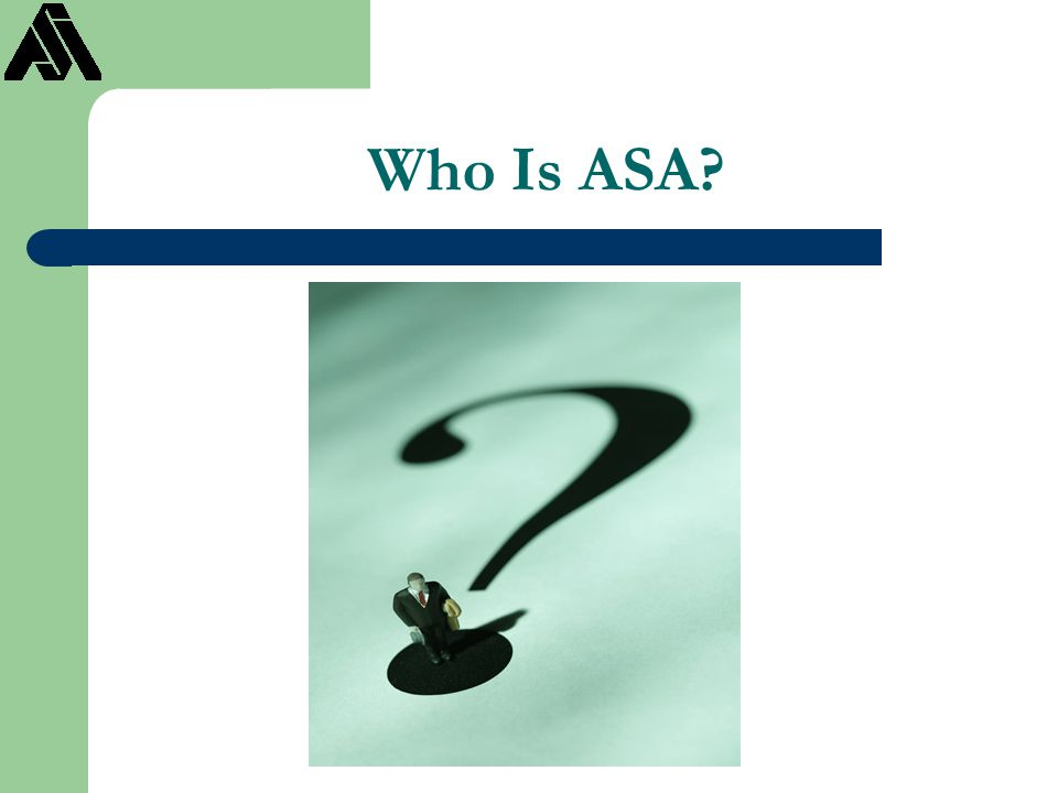 Who Is ASA?