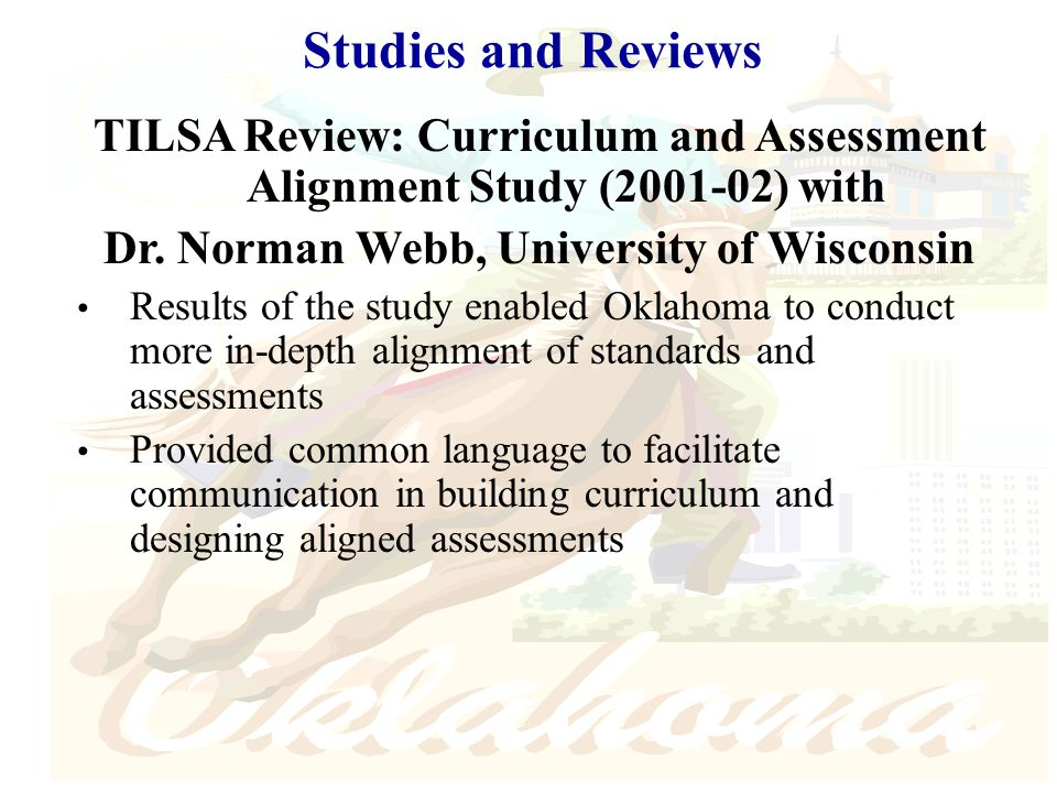 Studies and Reviews TILSA Review: Curriculum and Assessment Alignment Study (2001-02) with Dr.