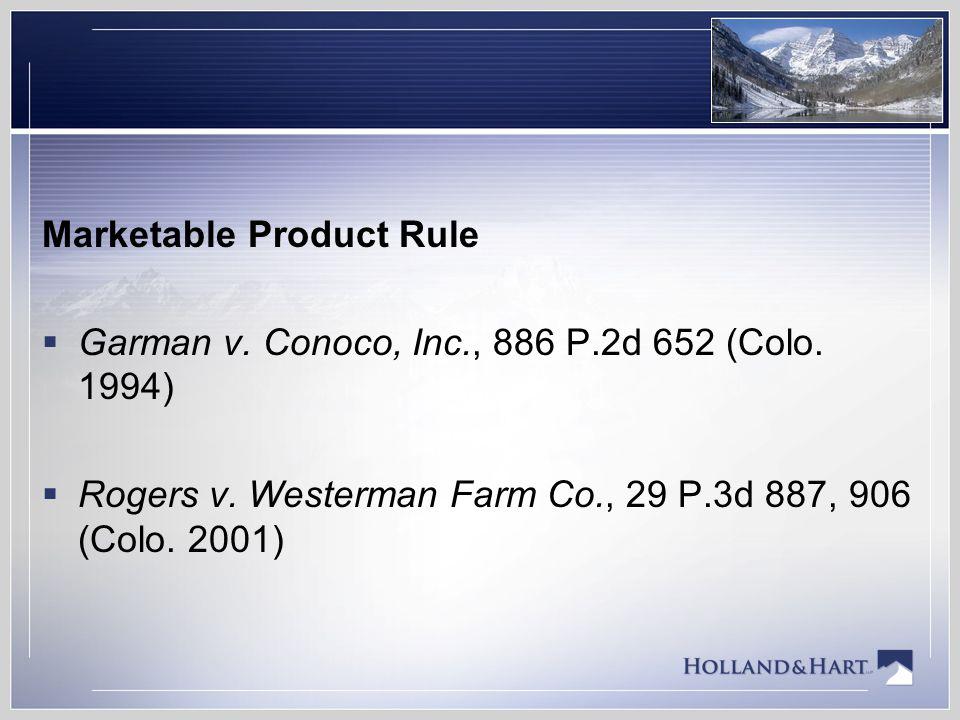 Rogers v.Westerman Farm Co., 29 P.3d 887, 897 (Colo.