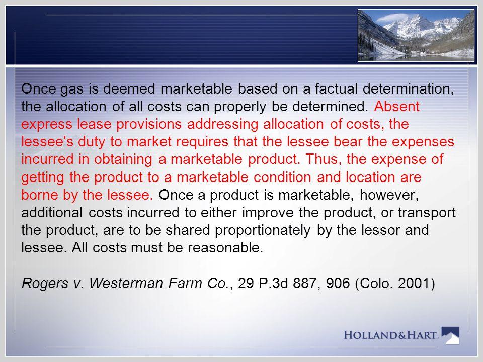 Rogers v.Westerman Farm Co., 29 P.3d 887, 906 (Colo.