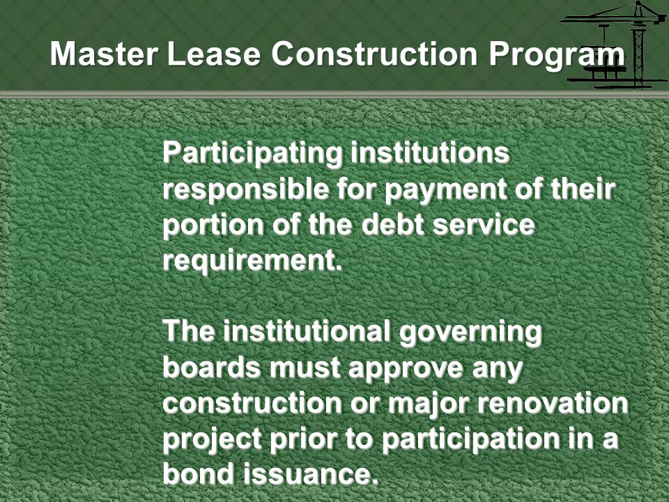 Participating institutions responsible for payment of their portion of the debt service requirement.