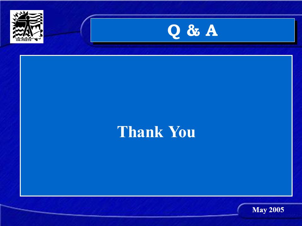 Thank You Q & A May 2005