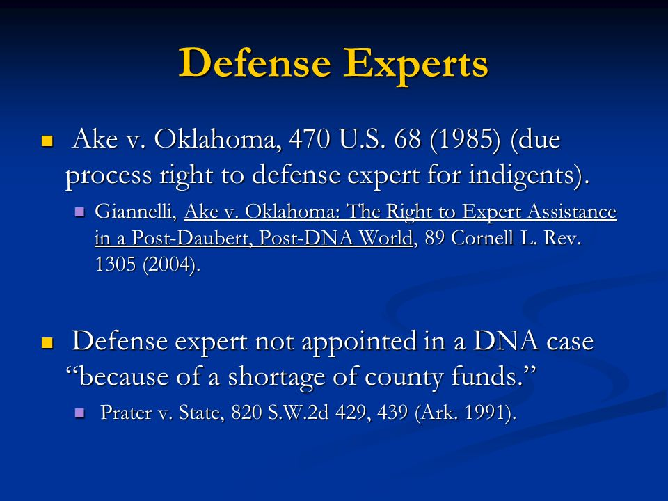 Defense Experts Ake v. Oklahoma, 470 U.S.
