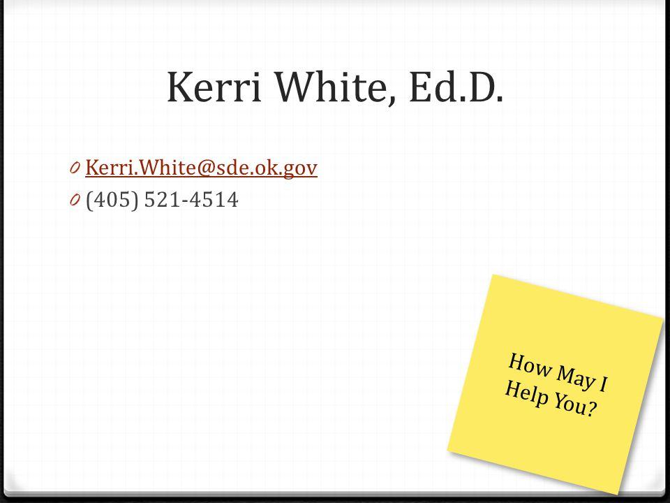 Kerri White, Ed.D.