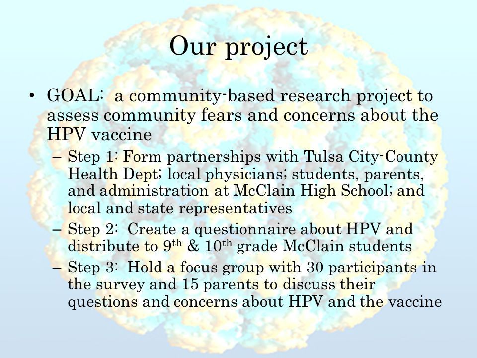 Our project GOAL: a community-based research project to assess community fears and concerns about the HPV vaccine – Step 1: Form partnerships with Tul