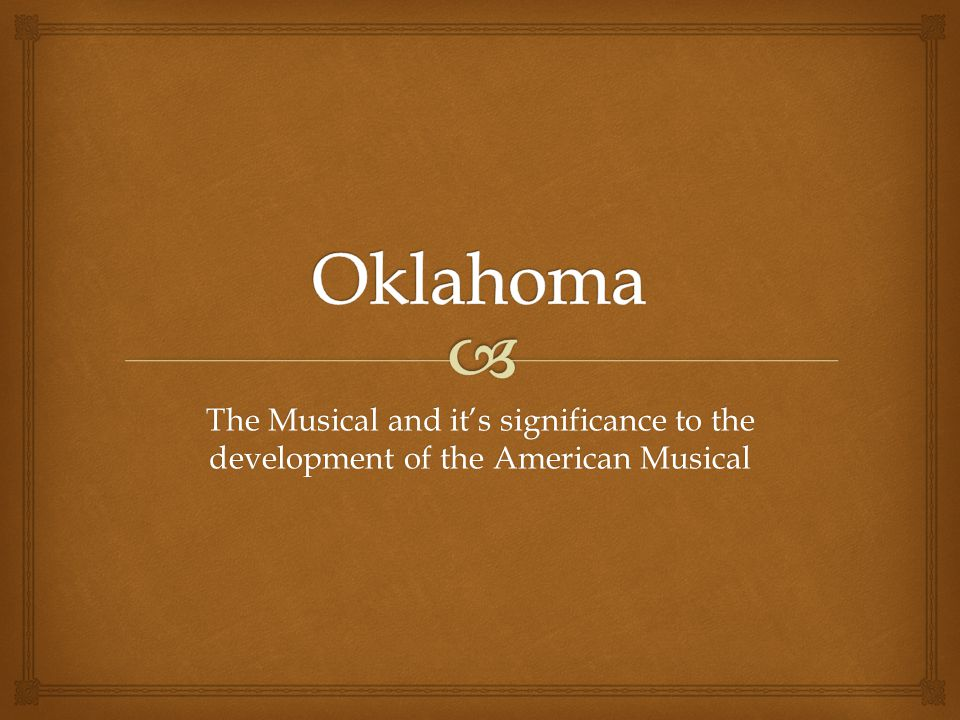 The Musical and it's significance to the development of the American Musical
