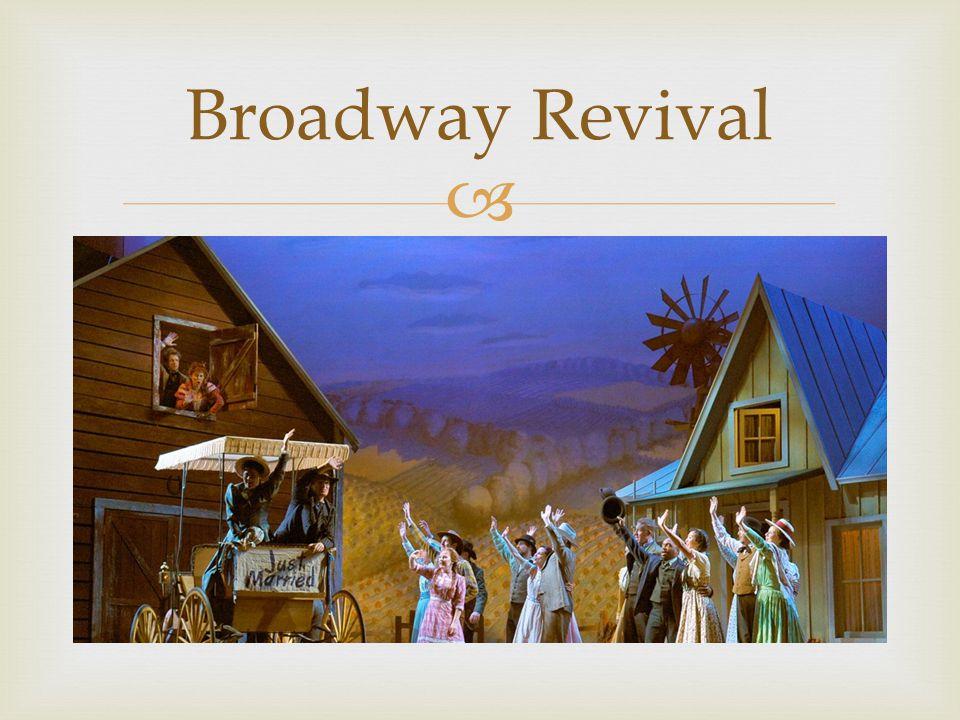  Broadway Revival