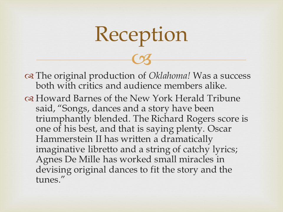   The original production of Oklahoma.