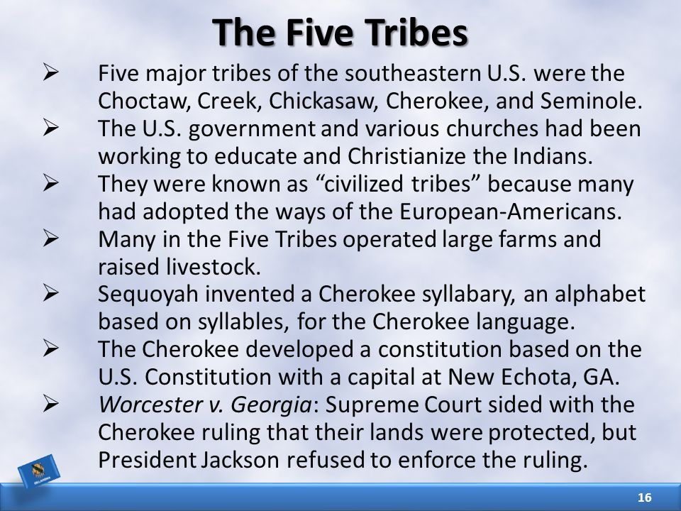 The Five Tribes  Five major tribes of the southeastern U.S.