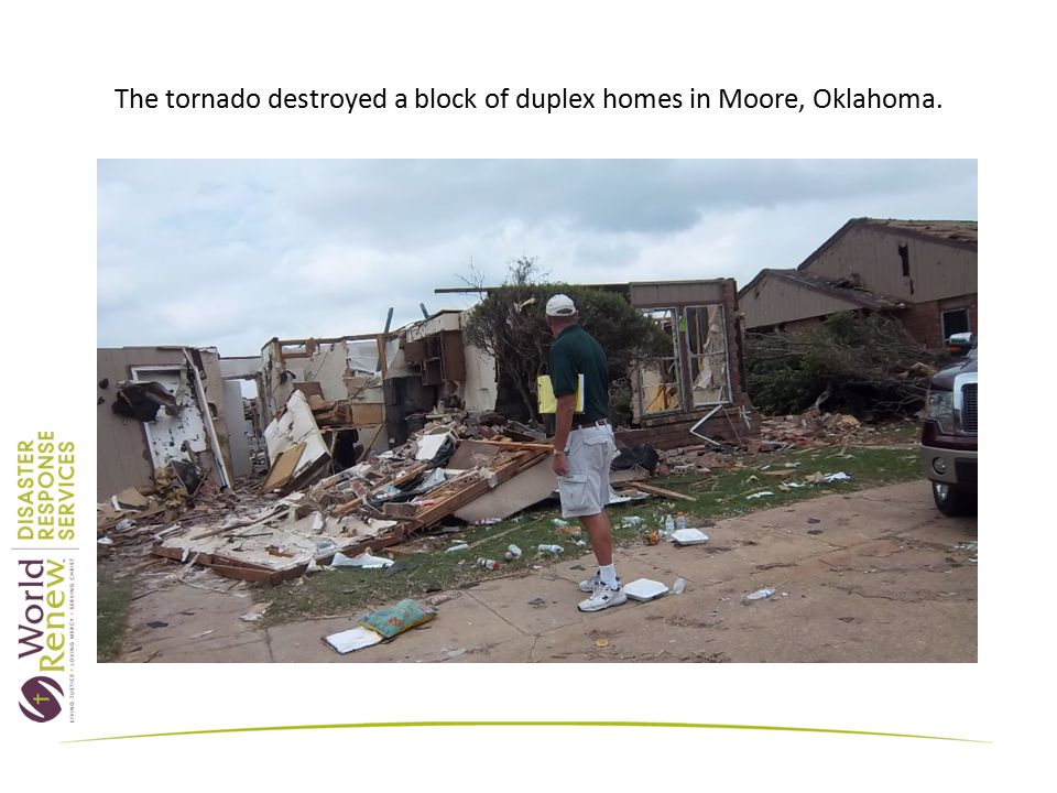 The tornado destroyed a block of duplex homes in Moore, Oklahoma.