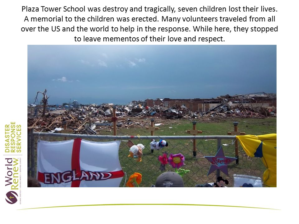 Plaza Tower School was destroy and tragically, seven children lost their lives.