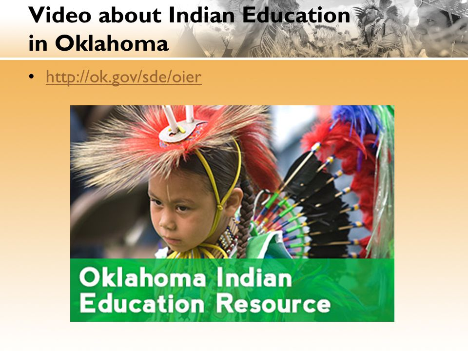 Video about Indian Education in Oklahoma http://ok.gov/sde/oier