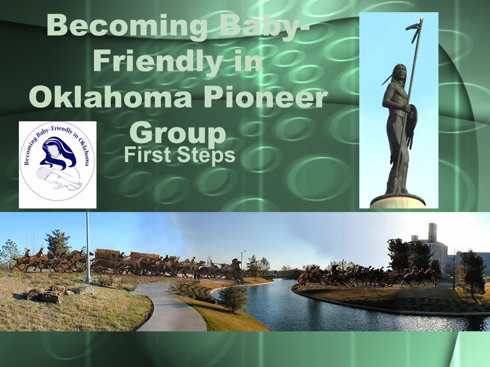 Becoming Baby- Friendly in Oklahoma Pioneer Group First Steps