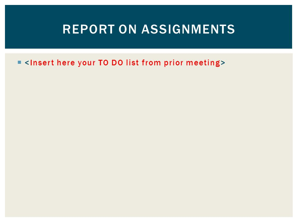  REPORT ON ASSIGNMENTS