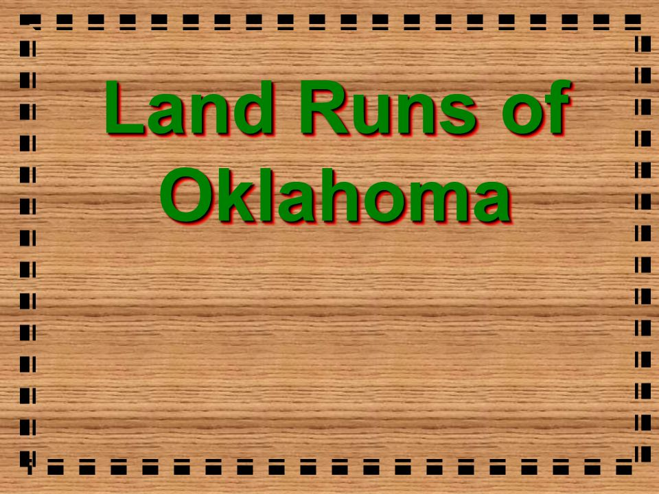 Land Runs of Oklahoma
