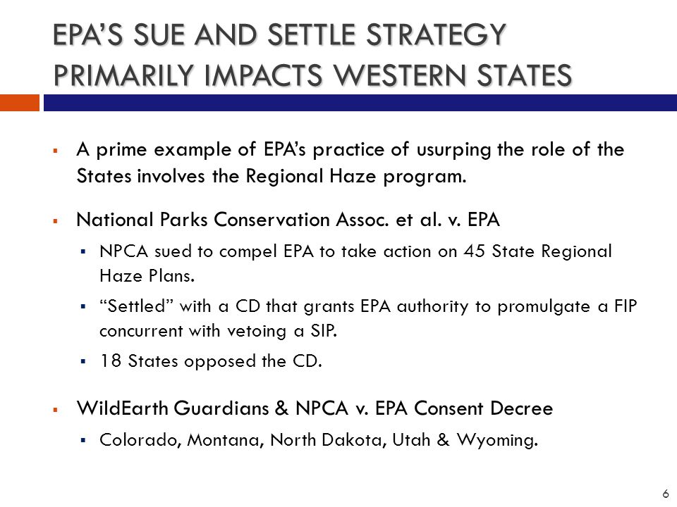 STATES TAKING A STAND AGAINST EPA  AL, AZ, GA, KS, NE, MI, ND, SC, TX, UT, & WY, submitted a FOIA request to EPA for public records related to EPA's involvement in sweetheart settlements with environmental groups that lead to RH FIPs.