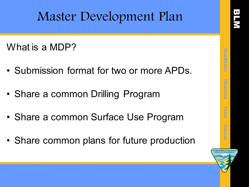 BLM New Mexico Oklahoma Texas Kansas Master Development Plan What is a MDP.