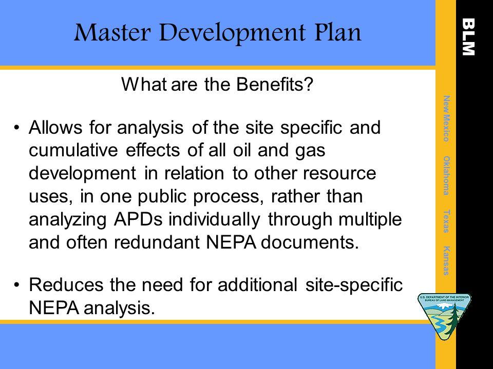 BLM New Mexico Oklahoma Texas Kansas Master Development Plan What are the Benefits.