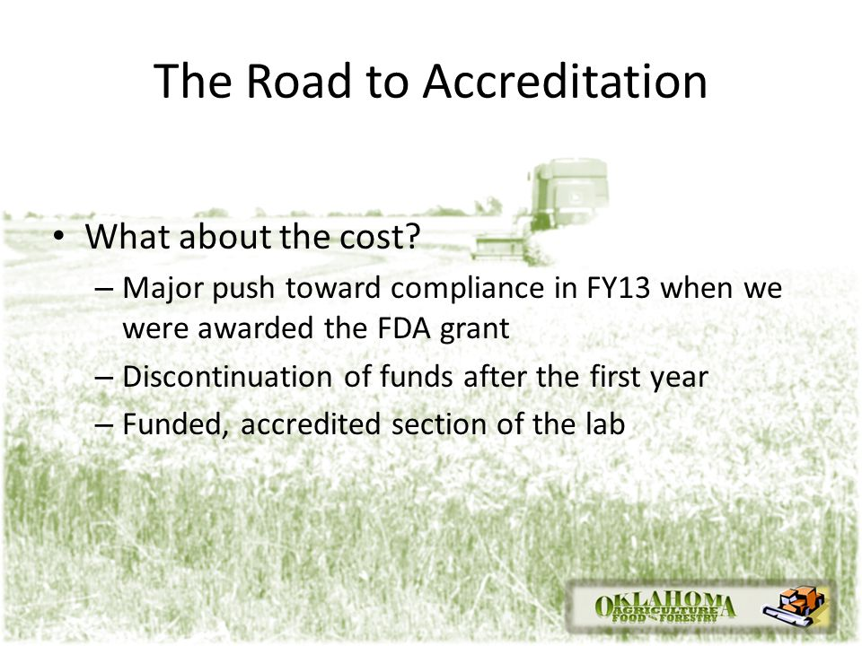 The Road to Accreditation What about the cost.