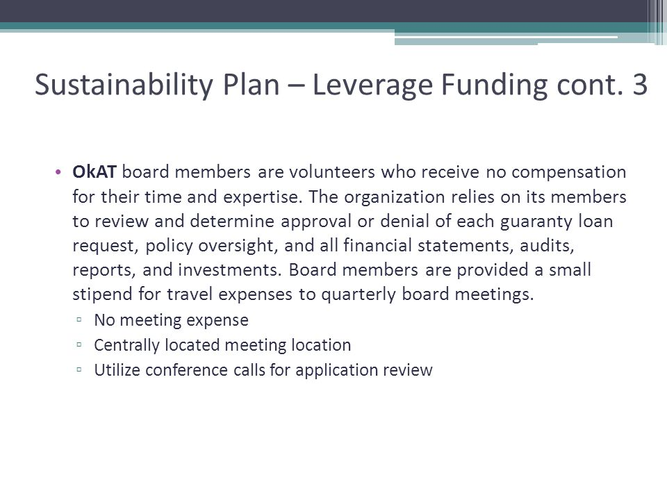 Sustainability Plan – Leverage Funding cont.