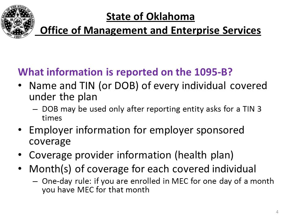 What information is reported on the 1095-B.