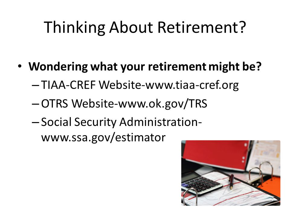 Thinking About Retirement. Wondering what your retirement might be.