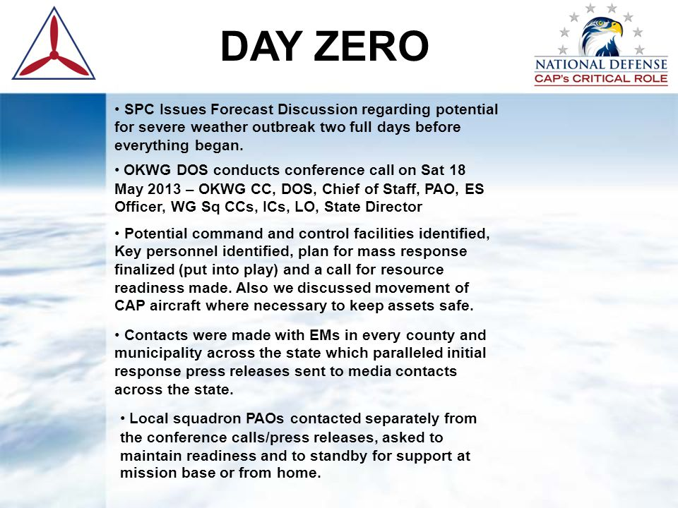 DAY ZERO SPC Issues Forecast Discussion regarding potential for severe weather outbreak two full days before everything began. OKWG DOS conducts confe