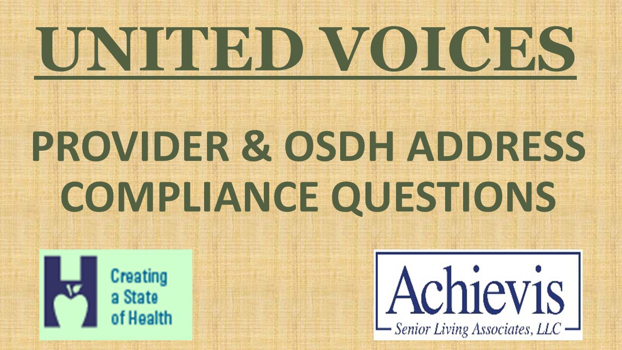 UNITED VOICES PROVIDER & OSDH ADDRESS COMPLIANCE QUESTIONS