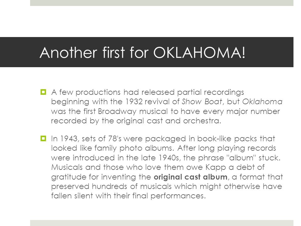 Another first for OKLAHOMA.