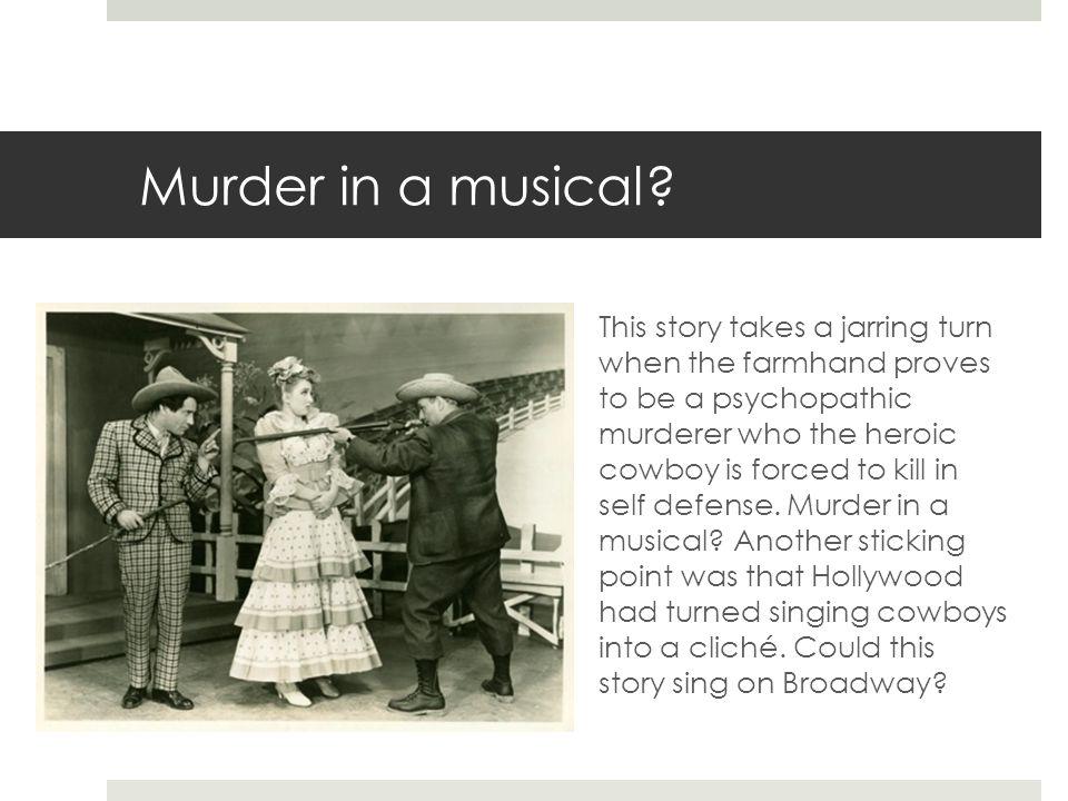 Murder in a musical.