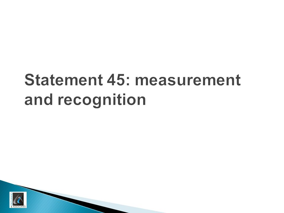 Statement 45: measurement and recognition