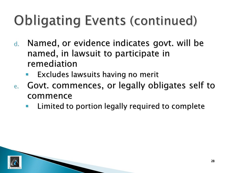 28 Obligating Events (continued) d. Named, or evidence indicates govt.