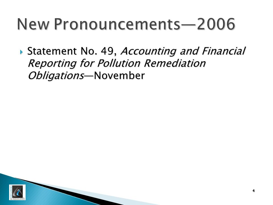 5 New Pronouncements—2007  Statement No.50, Pension Disclosures-—May  Statement No.