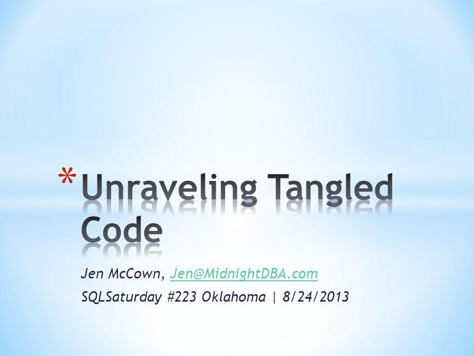 Jen McCown, Jen@MidnightDBA.comJen@MidnightDBA.com SQLSaturday #223 Oklahoma | 8/24/2013