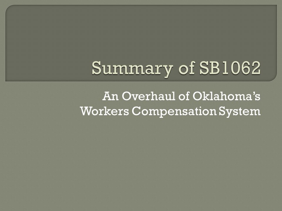 An Overhaul of Oklahoma's Workers Compensation System